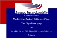 Live Webinar - Modernizing Today's Settlement Tools; The Digital Mortgage