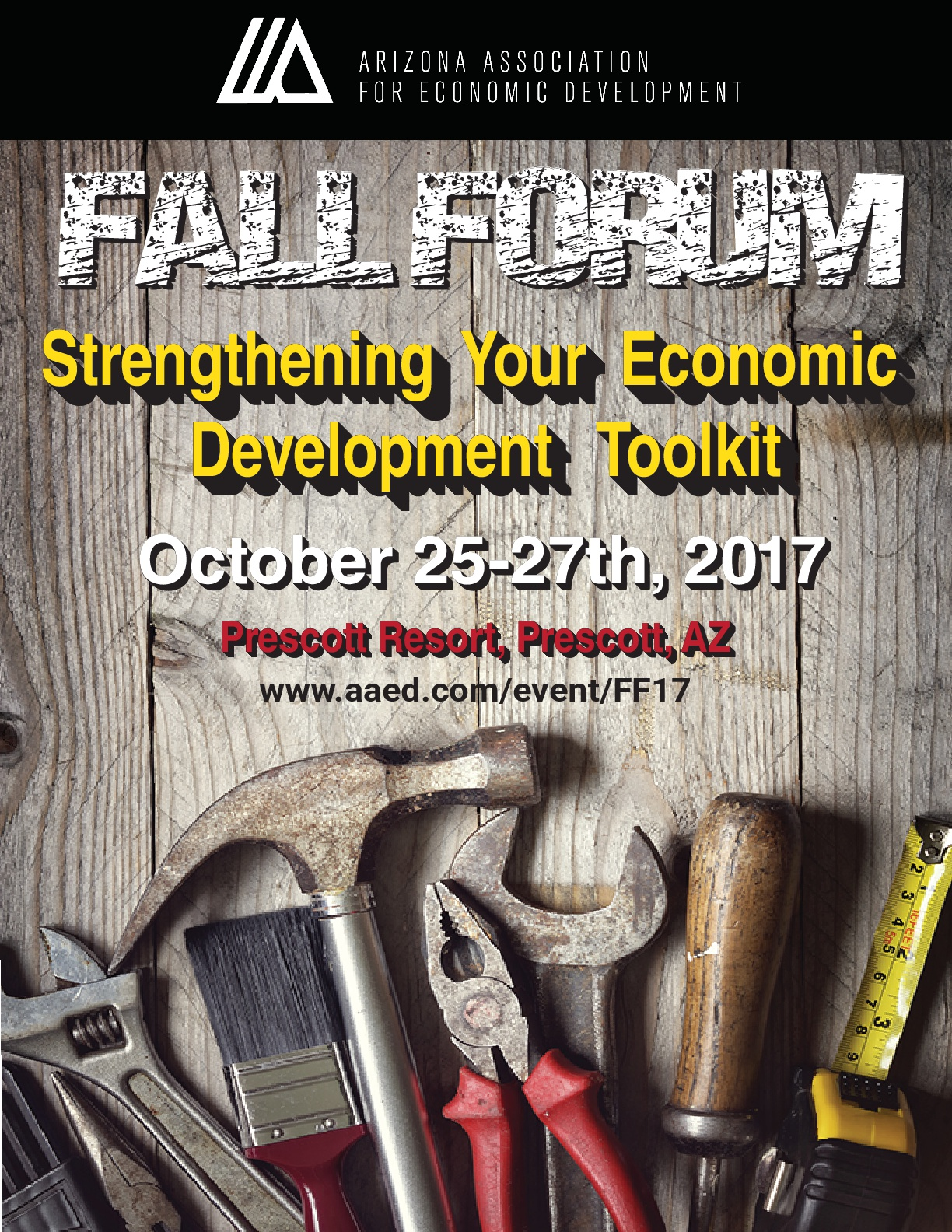 AAED Fall Forum - Strengthening Your Economic Development Toolkit @ Prescott Resort | Prescott | Arizona | United States