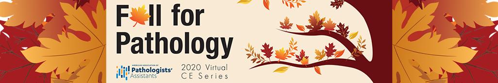 Fall for Pathology