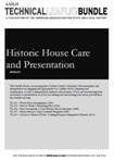 Technical Leaflet Bundle 17: Historic House Care and Presentation