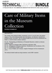 Technical Leaflet Bundle 7: Care of Military Items in the Museum Collection