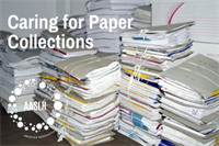 [Webinar] Caring For Paper Collections