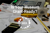 [Webinar] Is Your Museum Grant Ready?