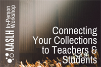 [Workshop] Connecting Your Collections to Teachers and Students