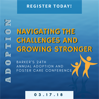 Barker's 24th Annual Adoption and Foster Care Conference