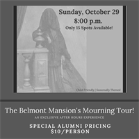 The Belmont Mansion Mourning Tour!