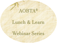 AOBTA Lunch & Learn Webinar Series
