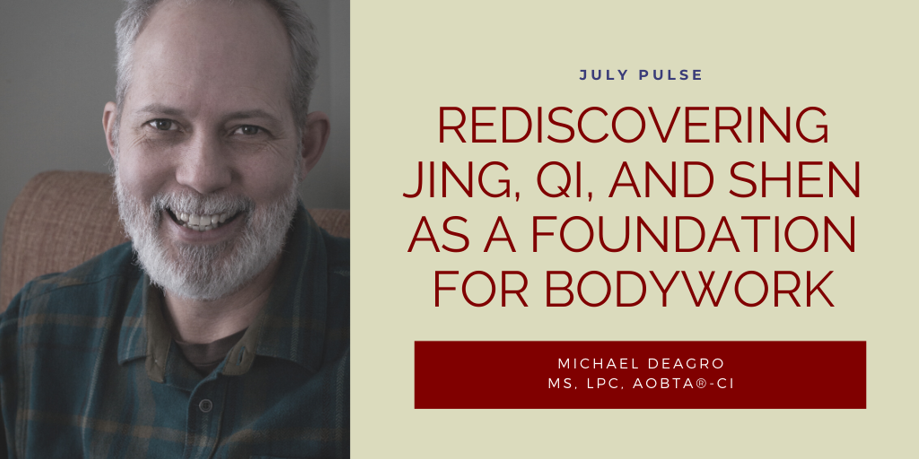 Rediscovering Jing, Qi, and Shen