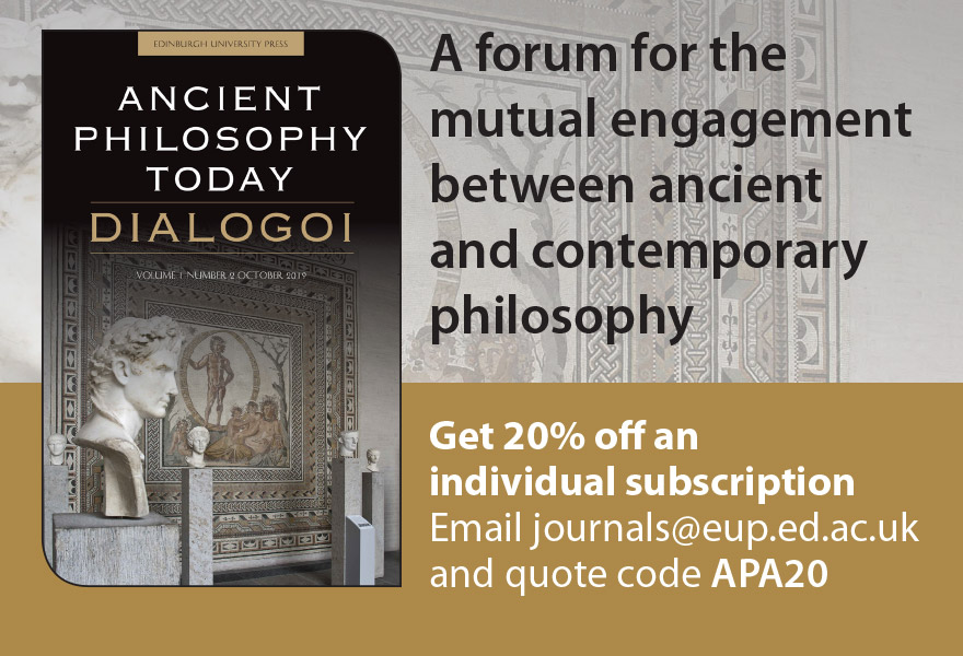 Edinburgh University Press. Ancient Philosophy Today Dialogoi. Get 20% off an individual subscription. Email journals@eup.ed.ac.uk and quote code APA20