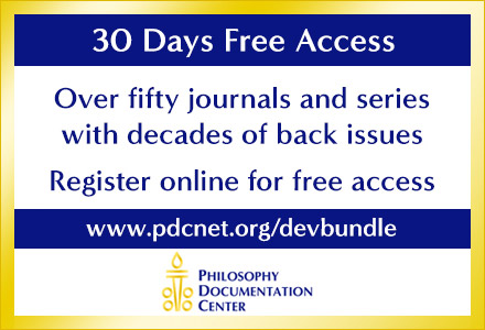 Philosophy Documentation Center. 30 Days Free Access. Over 50 journals and series with decades of back issues. Register online for free Access at 222.pdcnet.org/devbundle.