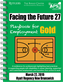 Facing the Future 27 Playbook for Employment Gold