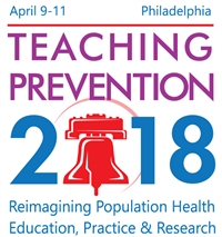 Teaching Prevention 2018: Reimagining Population Health Practice, Research & Education