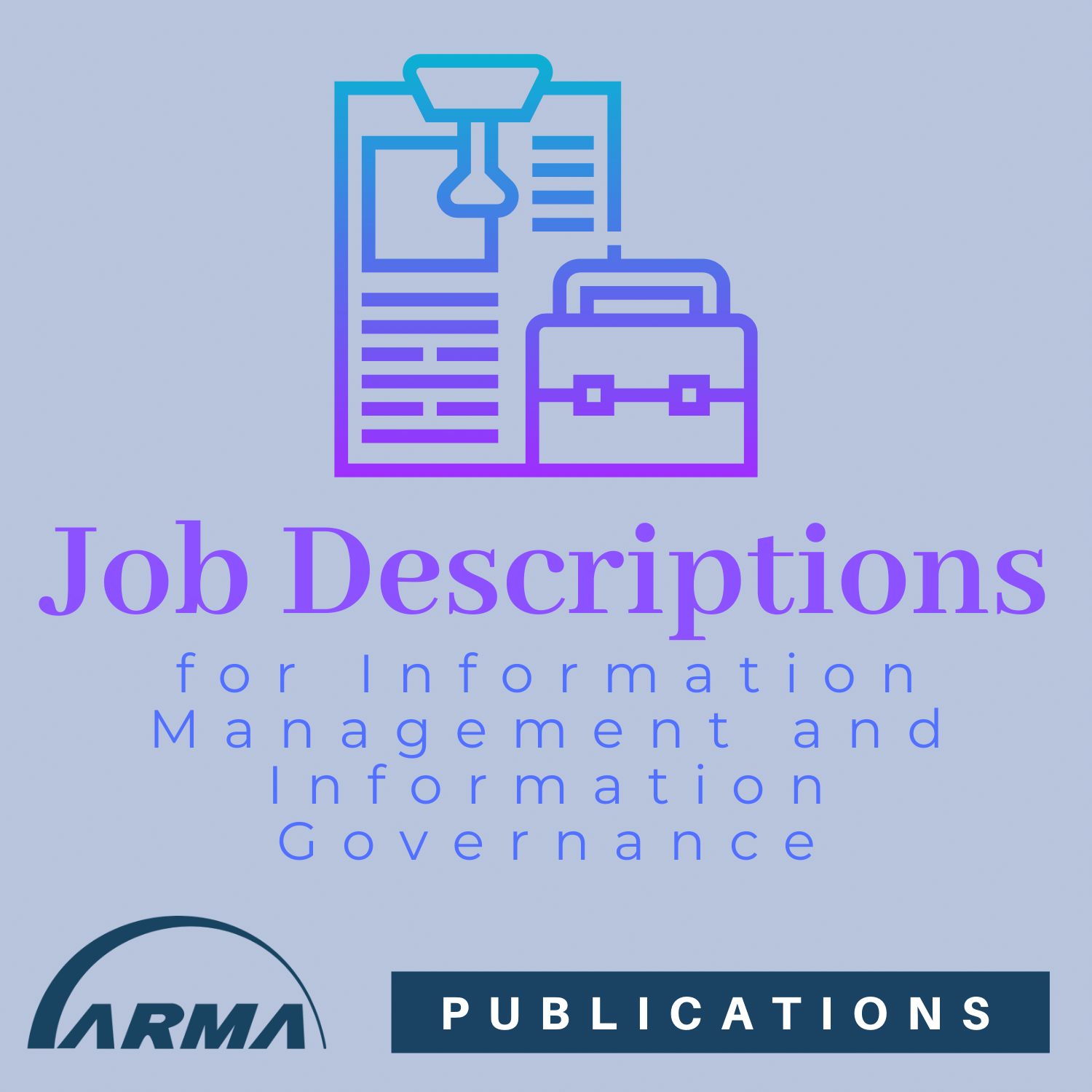 Job Descriptions for Information Management and Information Governance