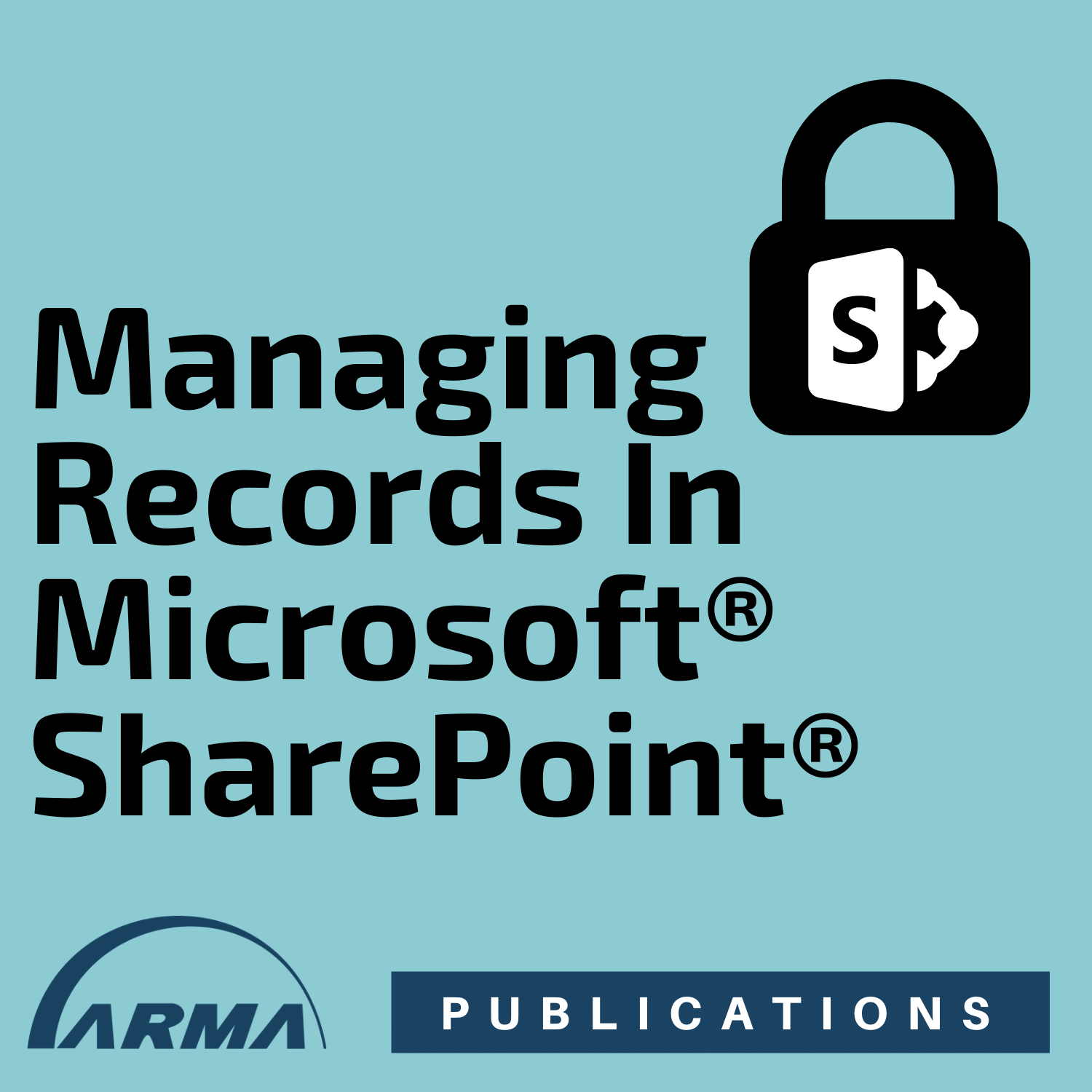 Managing Records in Microsoft SharePoint