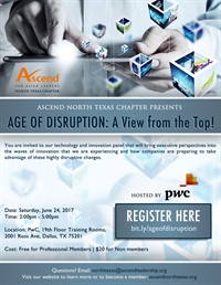 Ascend North Texas: Age of Disruption: A View from the Top