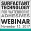 Surfactant Technology for Waterborne Adhesives Webinar