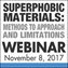 Superphobic Materials: Methods to Approach and Limitations