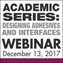 Academic Series: Designing Adhesives and Interfaces Webinar