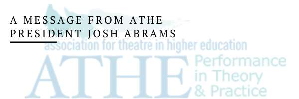A Message from ATHE President Josh Abrams