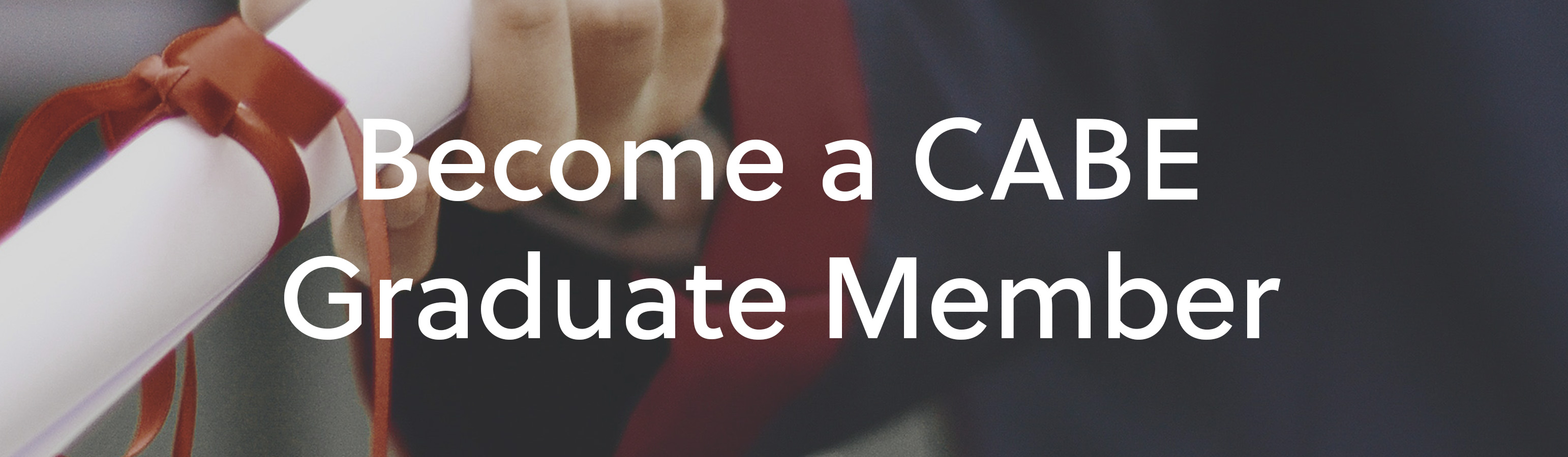 Join as a CABE Graduate Member