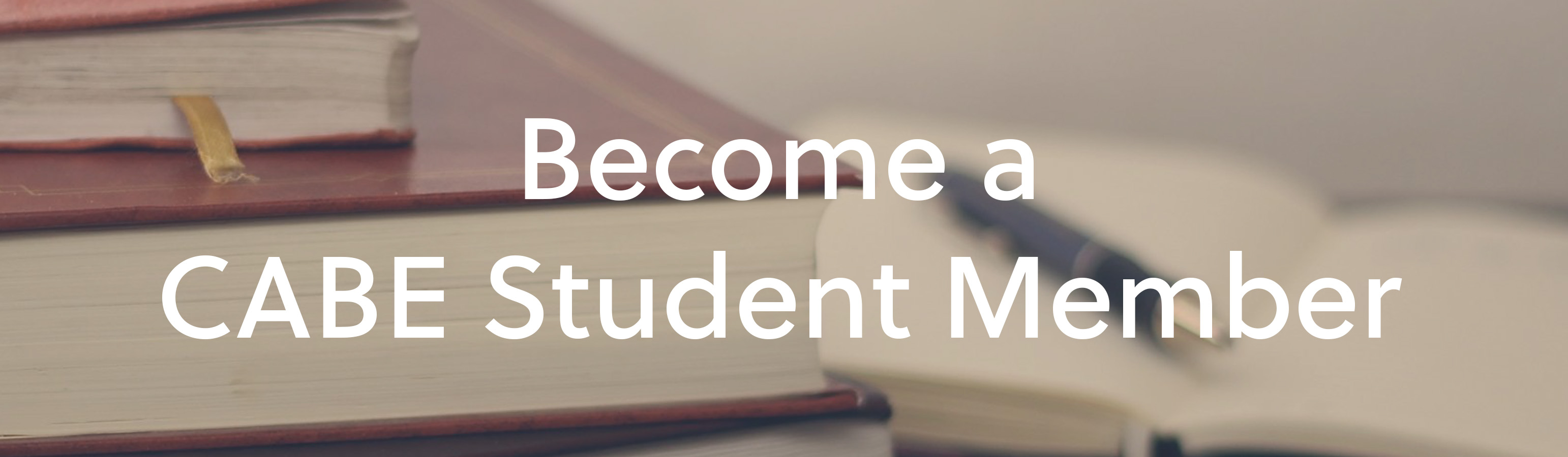 Join CABE as a Student Member