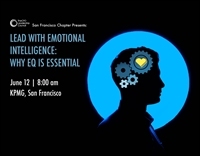 Lead with Emotional Intelligence: Why EQ is Essential by the San Francisco CFO Leadership Council