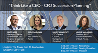Think Like a CEO - CFO Succession Planning by the South Florida CFOLC