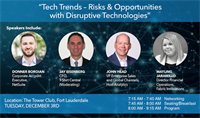 Tech Trends - Risks & Opportunities with Disruptive Technologies by The South Florida CFOLC
