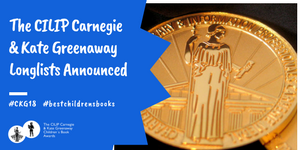CILIP Carnegie Kate Greenaway Awards shortlist announcement