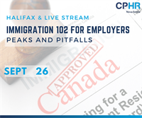 Immigration 102 Peaks and Pit-falls for Employers (Halifax)