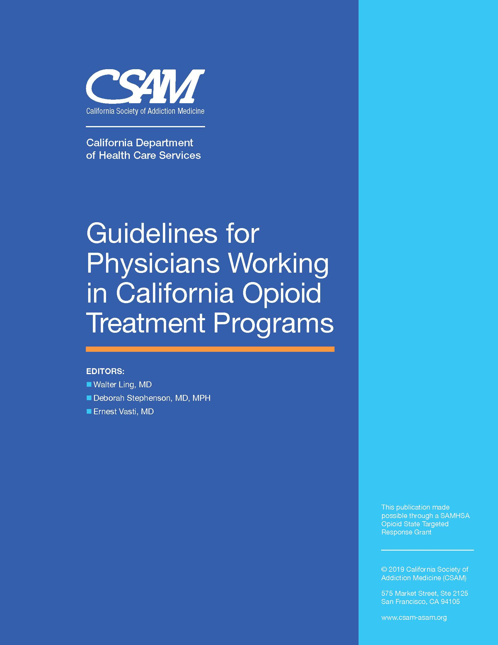 Guidelines for Physicians Working in California Opioid Treatment Programs