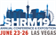 SHRM 2019 Annual Conference & Exposition: Creating Better Workplaces