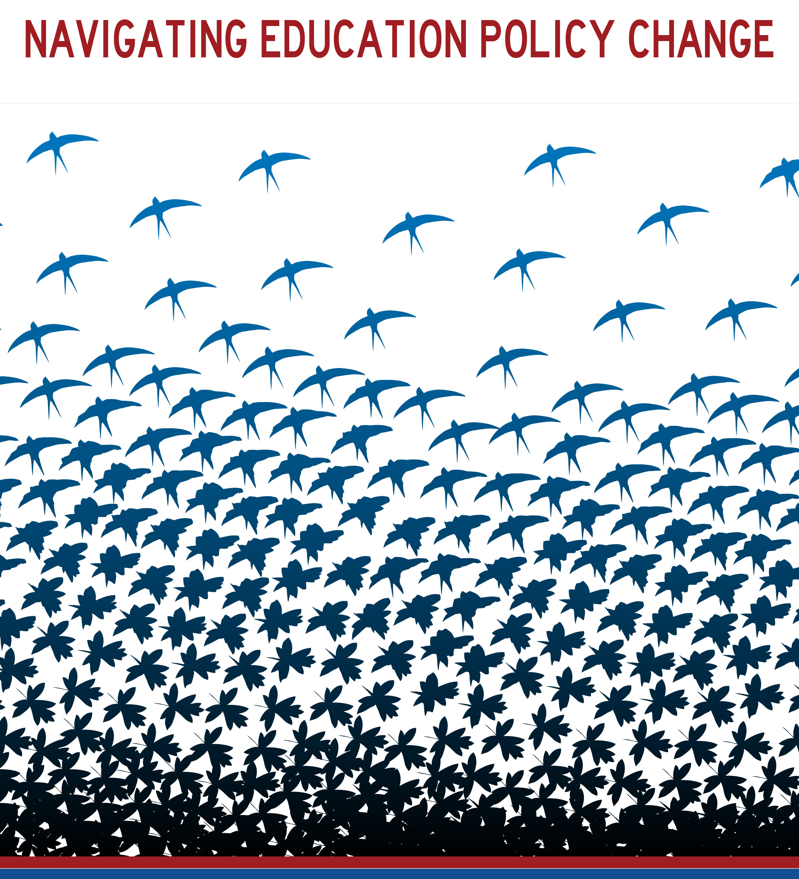 Navigating Education Policy Change silhouettes of birds and leaves