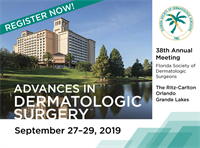 38th Annual Meeting of the Florida Society of Dermatologic Surgeons