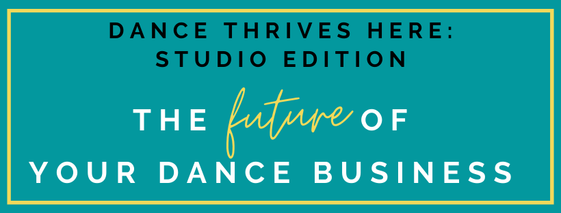 Dance Thrives Here: Studio Edition