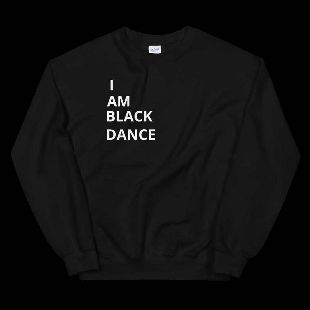 IAMBLACKDANCE Sweatshirt