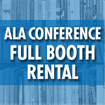 ALA Annual Conference - 10x10 Booth Rental (Deadline: First come, first served)