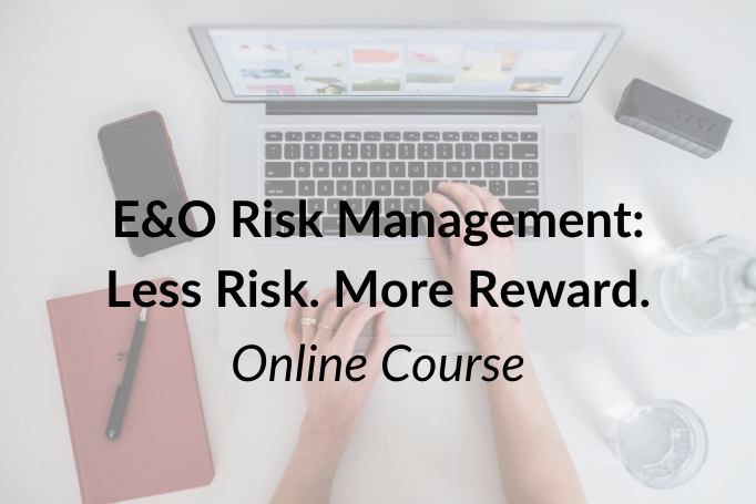E&O Risk Management: Less Risk. More Reward.