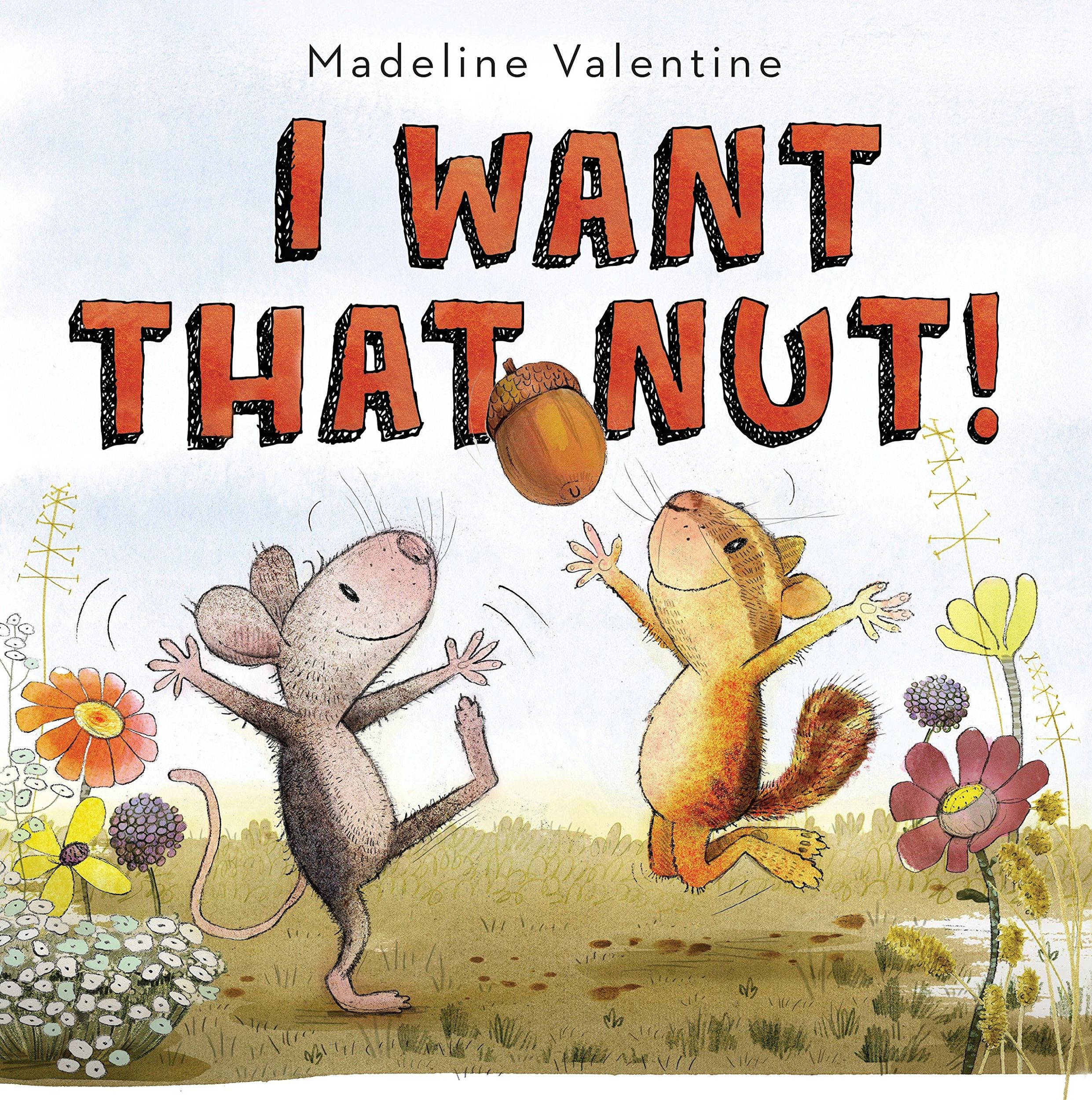 I Want That Nut! book cover