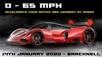 0 - 65 mph: Accelerate your 0365 Journey at speed