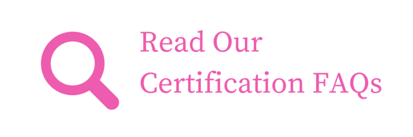 Read Our Certification FAQs