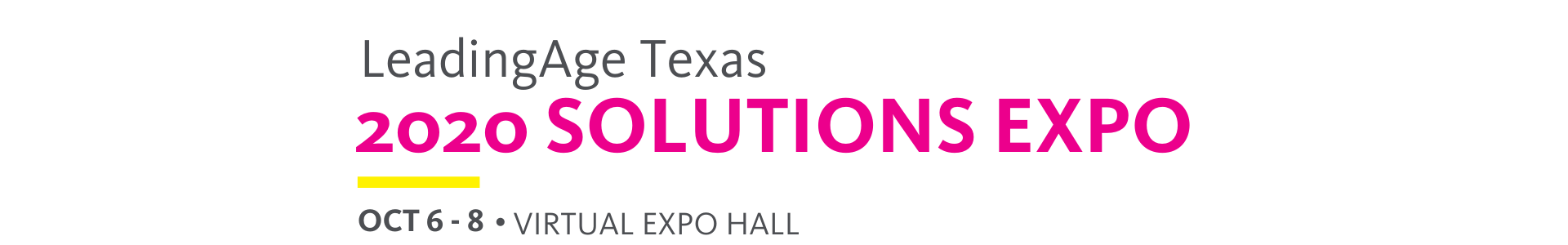 LeadingAge Texas 2020 Solutions EXPO • Frisco