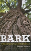 Bark: A Field Guide to tress of the Northeast #270