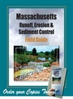 MA Runoff, Erosion & Sediment Control Field Guide #245