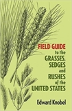 Grasses, Sedges, and Rushes of the United States (2nd Ed.), Field Guide to #093