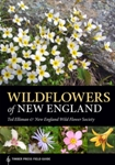WildFlowers of New England (Timber Press Field Guide) #273