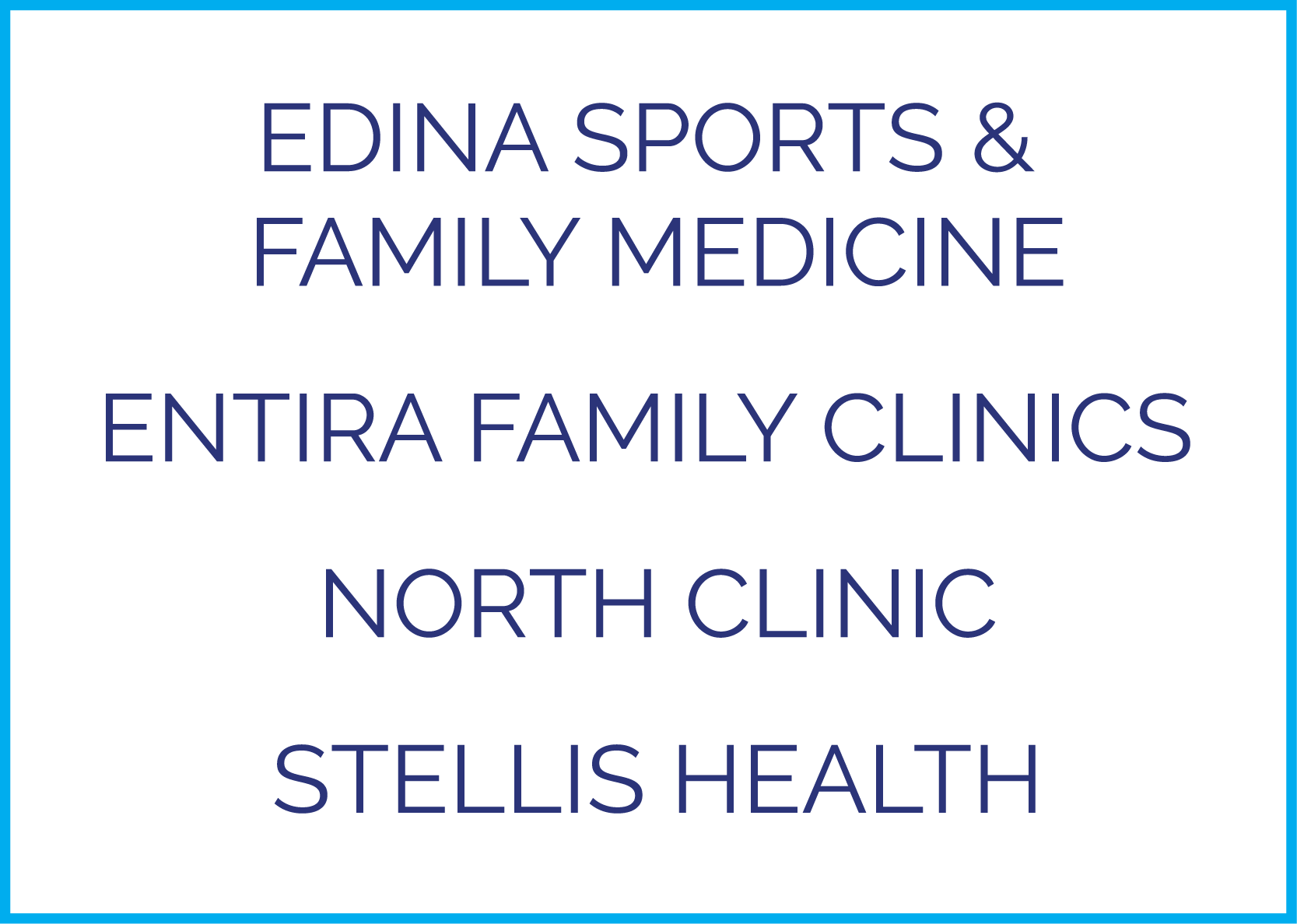 Independent Practices: Edina Sports & Family Medicine, Entira Family Clinics, North Clinic and Stellis Health
