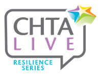 CHTA Live: The Resilience Series -