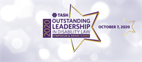 2020 Outstanding Leadership in Disability Law Virtual Symposium and Award Celebration