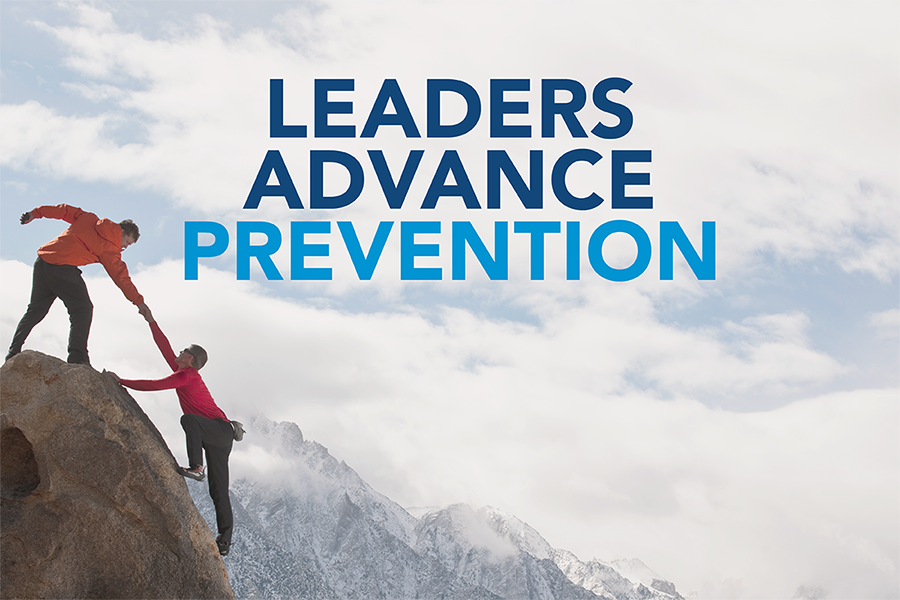 Leaders Advance Prevention